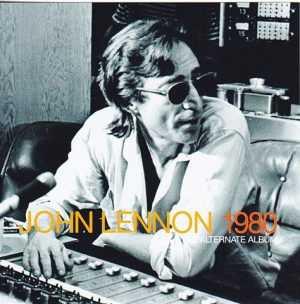 John Lennon - 1980 Alternate Album ( 2012 JPGR )
