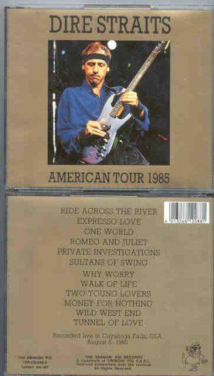 Dire Straits - American Tour 1985 ( Swingin Pig ) ( 2 CD SET ) ( Cuyahoga Falls , USA , August 5th , 1985 )