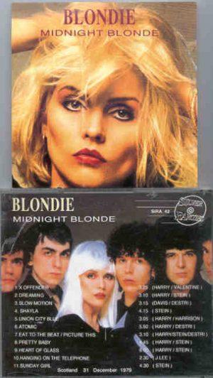 Blondie - Midnight Blonde ( 2 CD SET ) ( Silver Rarities ) ( Scotland , December 31st , 1979 )