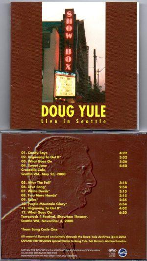 Doug Yule - Live In Seattle ( Crocodile Cafe , May 25th , 2000 & Terrastock Fest , Showbox Theater , Nov 4th , 2000 , Seattle , WA )