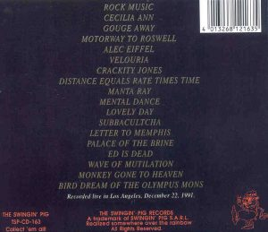 Pixies - Gone To Heaven ( Swingin' Pig ) ( Los Angeles , December 22nd , 1991 )