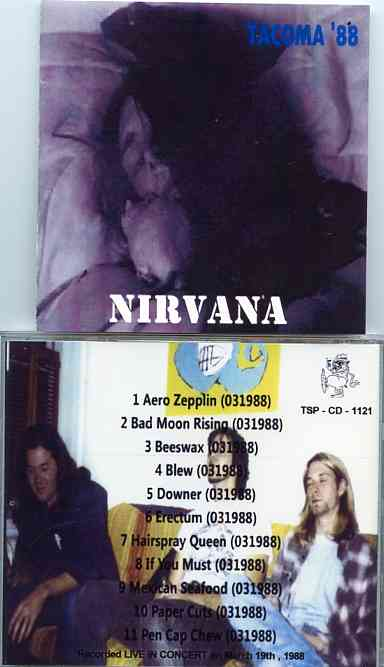 Nirvana - Tacoma '88 ( Live in Tacoma , WA , March 19th , 1988 )