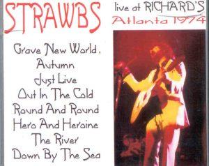 The Strawbs - Atlanta 1974 ( Live At Richard's , Atlanta , Georgia , 1974 )